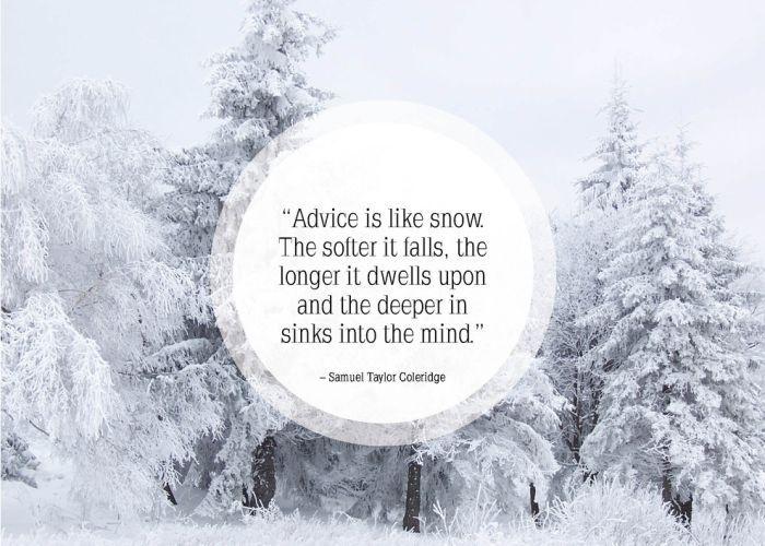 Advice is like snow