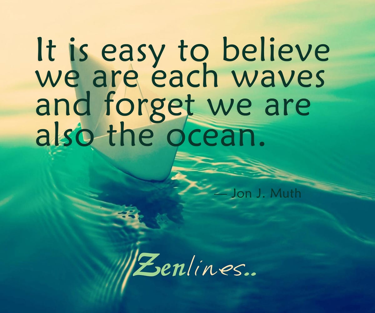 It is easy to believe we are each waves