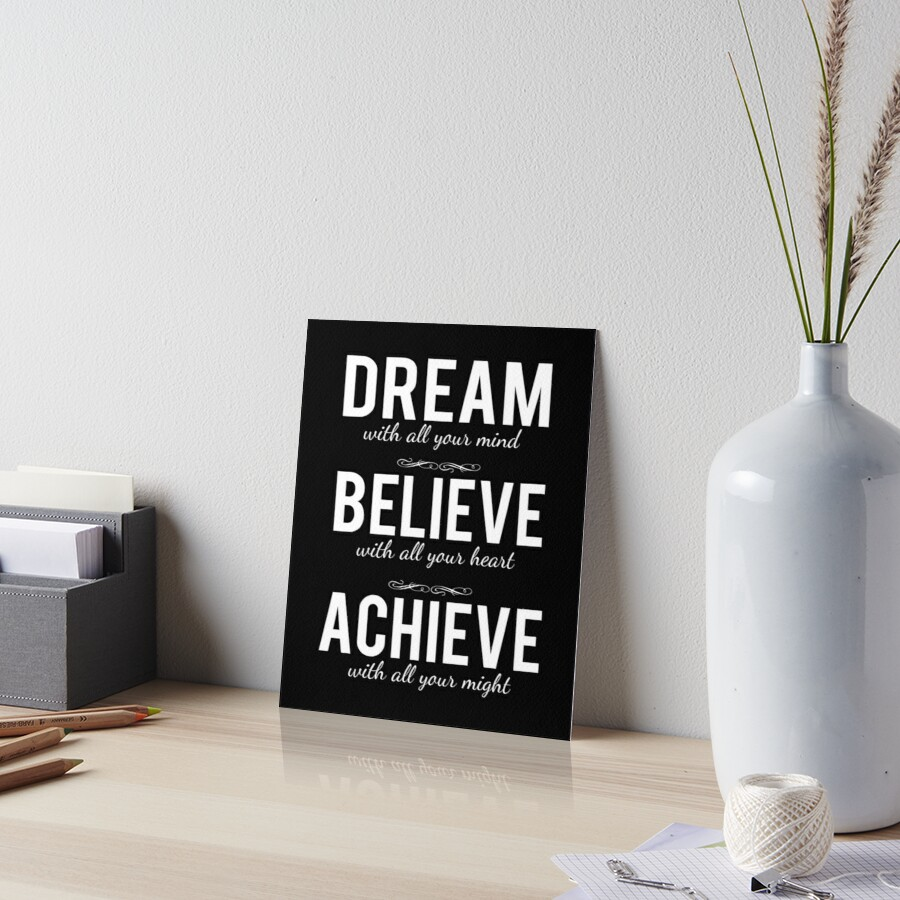 Dream Believe and Achieve Positivity Poster